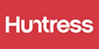 Huntress and recruitment advice
