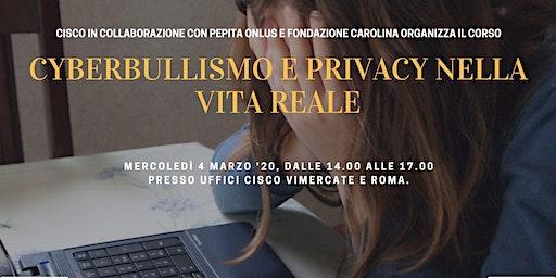 """Corso di formazione """"Cyberbullismo e privacy nella vita reale"""""""