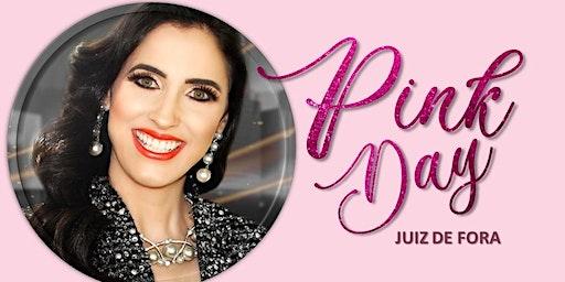 PINK DAY JF  - 07 DE MARÇO DE 2020