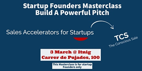 Startup Founders  Masterclass  - Build A Powerful Pitch entradas