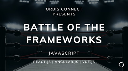 Battle Of The Frameworks // Javascript // Orbis Connect London tickets