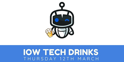 IOW Tech Drinks #7
