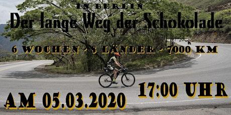 Der lange Weg der Schokolade (deutsche Version) Tickets