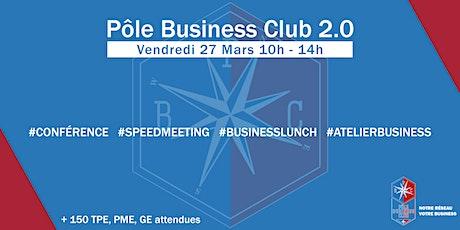 Pôle Business Club 2.0 I Vendredi 27 Mars 2020 billets
