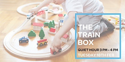 The Train Box - Quiet Hour