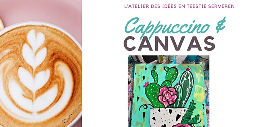 Cappuccino & Canvas - Fun art Workshop voor tieners  (14 -18jr)