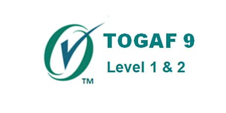 TOGAF 9: Level 1 And 2 Combined 5 Days Virtual Live Training in Edmonton tickets