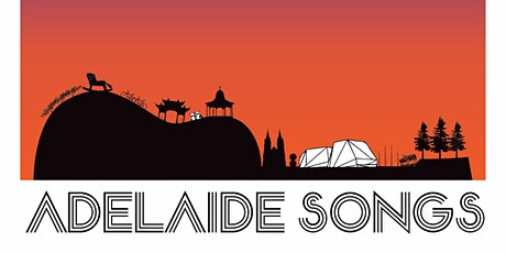 Adelaide Songs - Our Story tickets