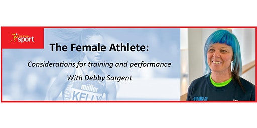 The Female Athlete:  Considerations for Training and Competition