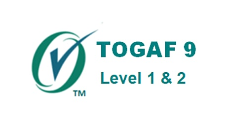TOGAF 9: Level 1 And 2 Combined 5 Days Virtual Live Training in Ottawa tickets