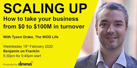 Scaling up – How to take your business from $0 to $100M in turnover tickets