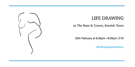 Life Drawing at The Rose & Crown tickets