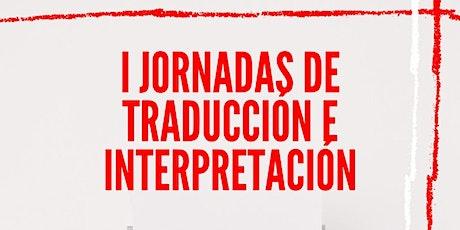I Jornadas de traducción e interpretación entradas