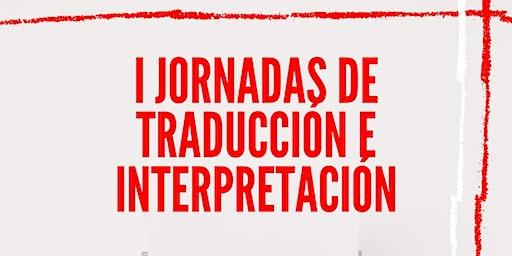I Jornadas de traducción e interpretación