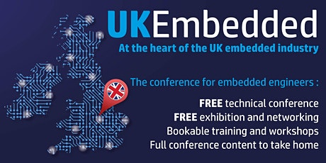UKEmbedded - The most comprehensive conference for embedded engineers tickets