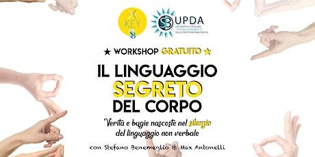"""WORKSHOP GRATUITO • """"IL LINGUAGGIO SEGRETO DEL CORPO"""" biglietti"""