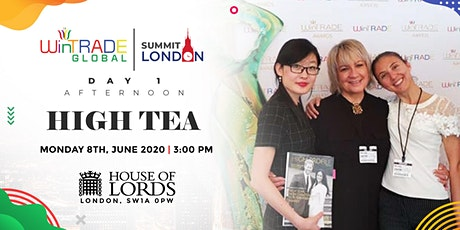 WinTrade Global High Tea At The House Of Lords tickets
