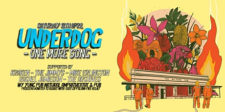 Underdog - One More Song @The Wy Yung Pub tickets