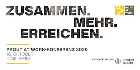 PROUT AT WORK Konferenz 2020: Zusammen. Mehr. Erreichen. | virtuell Tickets