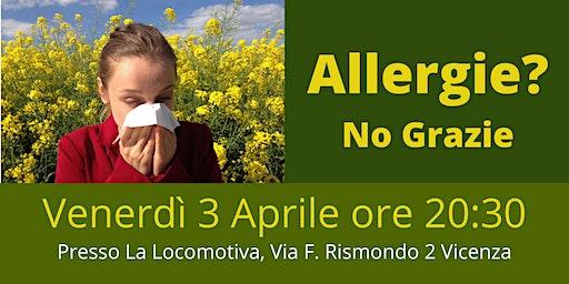 Allergie? No grazie!
