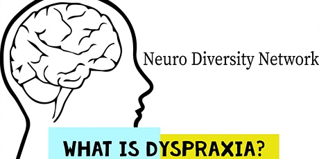 What is Dyspraxia? tickets