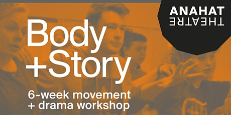 Body + Story (6 weeks) tickets