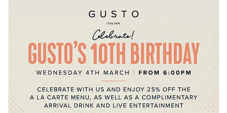GUSTO'S 10th BIRTHDAY PARTY tickets