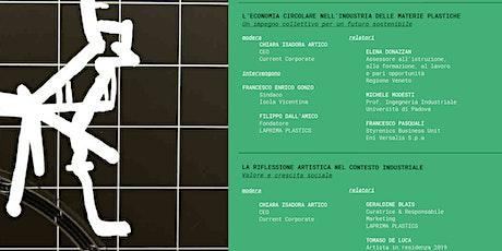 L'ECONOMIA CIRCOLARE NELL'INDUSTRIA DELLE MATERIE PLASTICHE: UN IMPEGNO COLLETTIVO PER UN FUTURO SOSTENIBILE / Talk e visita in azienda con l'artista biglietti