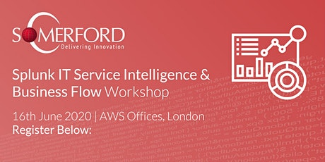 Splunk ITSI & Business Flow Workshop - Complimentary Event tickets