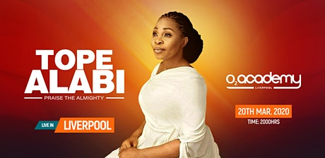 Tope Alabi : Praise The Almighty Concert LIVERPOOL tickets