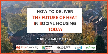How To Deliver The Future Of Heat In Social Housing Today tickets