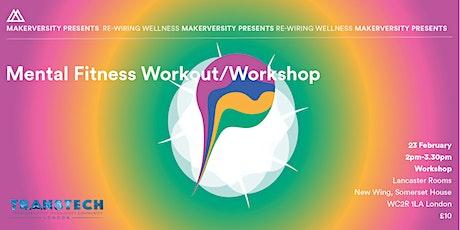 Mental Fitness Workout/Workshop tickets
