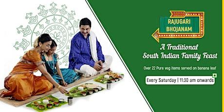 South Indian Food Festival - Rajugari Bhojanam (Veg) tickets