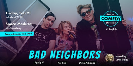 Bad Neighbours - English Stand Up Comedy Showcase Tickets