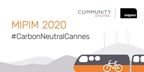 Carbon Neutral Cannes - The only way to travel to MIPIM tickets