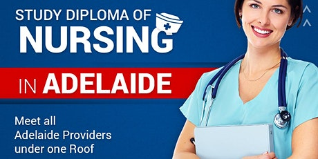 Study Diploma of Nursing in Adelaide / Information & Admission Session  tickets