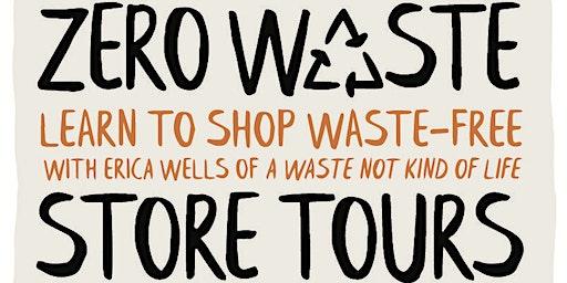 Zero Waste Store Tour
