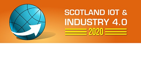 Scotland IoT & Industry 4.0 2020 tickets