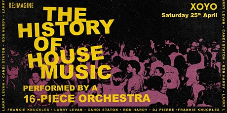 The History of House Music - Performed by a 16 Piece Orchestra tickets