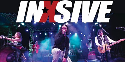 INXS Tribute preformed by INXSIVE