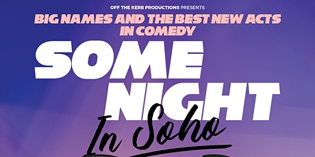 Some Night in Soho tickets