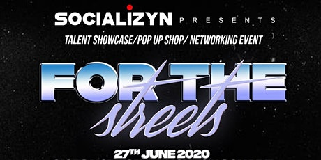 Socializyn Presents: For The Streets tickets
