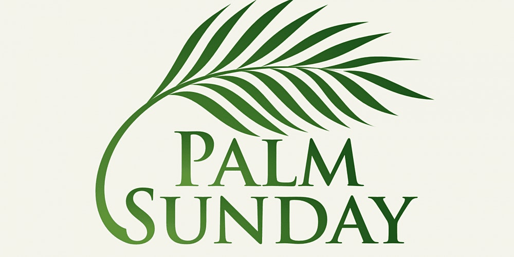 Palm Sunday Tickets, Wed 15 Apr 2020 at 10:30 | Eventbrite