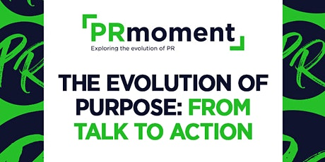 The Evolution of Purpose: From Talk to Action tickets