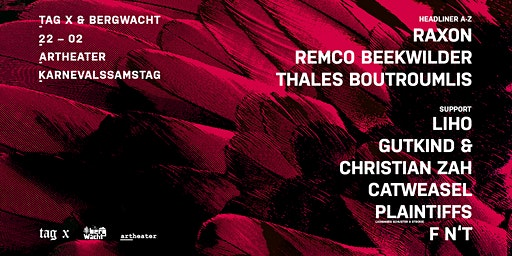 Tag X & BergWacht with Raxon & Remco Beekwilder