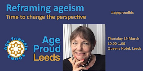 Reframing ageism - time to change the perspective tickets