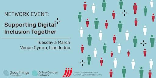 Supporting Digital Inclusion Together Cefnogi Cynhwysiant Digidol gyda'n Gi
