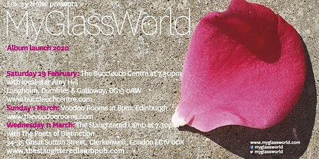 My Glass World live at The Voodoo Rooms, Edinburgh. tickets