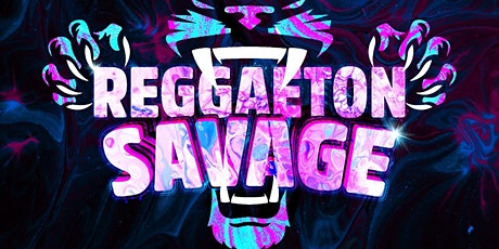 Reggaeton Savage THURSDAYS tickets