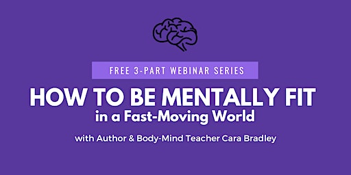 How to Be Mentally Fit in a Fast-Moving World